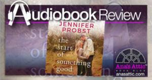 start of something good hd • Ana's Attic Book Blog