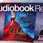 How The Dukes Stole Christmas Anthology Audiobook Review