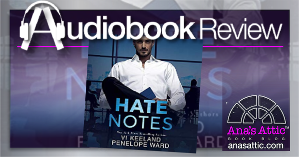Hate Notes by Vi Keeland and Penelope Ward – Audiobook Review