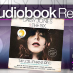 Daisy Jones and The Six by Taylor Jenkins Reid – Audiobook Review