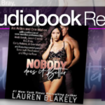 Nobody Does It Better by Lauren Blakely – Audiobook Review