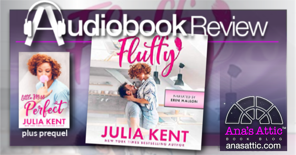 Fluffy by Julia Kent – Audiobook Review
