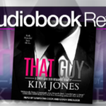 That Guy by Kim Jones – Audiobook Review