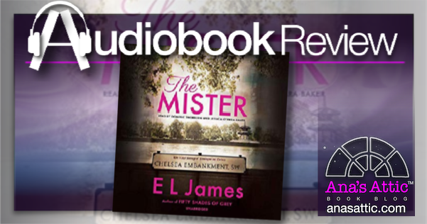 The Mister by E.L. James – Audiobook Review