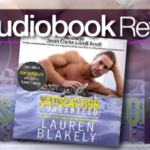 Satisfaction Guaranteed by Lauren Blakely – Audiobook Review