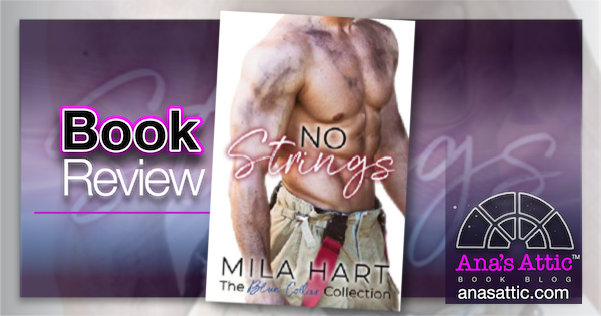No Strings by Mila Hart – Book Review