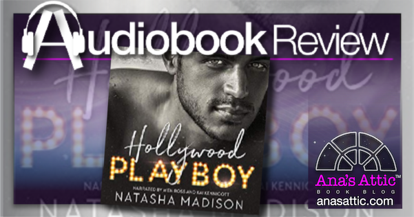 Hollywood Playboy by Natasha Madison – Audiobook Review