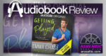 Getting Played by Emma Chase - Audiobook Review