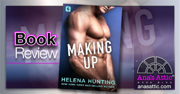 Making Up by Helena Hunting – Book Review