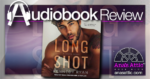 Long Shot by Kennedy Ryan - Audiobook Review