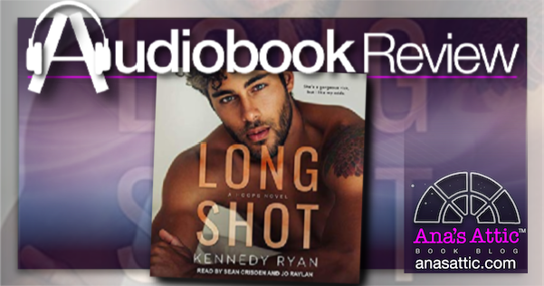 Long Shot by Kennedy Ryan – Audiobook Review