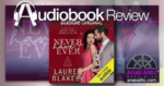 Never Have I Ever by Lauren Blakely - Audiobook Review