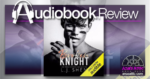 Broken Knight by LJ Shen - Audiobook Review