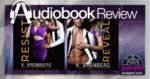 Resist - Reveal by K. Bromberg - Audiobook Review