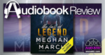 The Fall of Legend by Meghan March - Audiobook Review