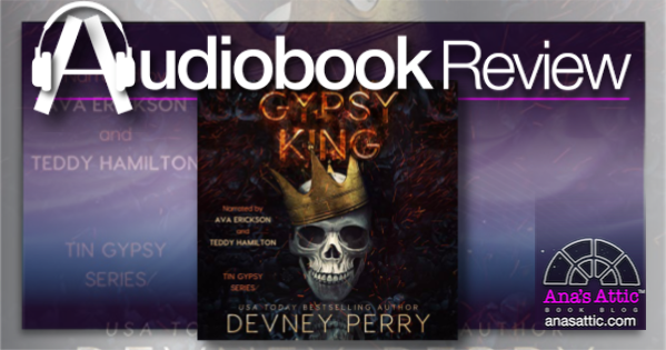 Gypsy King by Devney Perry – Audiobook Review