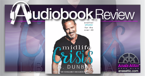 Midlife Crisis by L.B. Dunbar – Audiobook Review