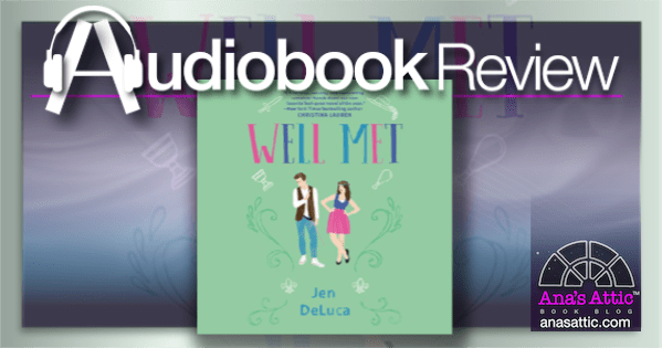 Audiobook – Well Met by Jen DeLuca