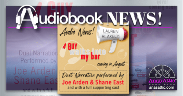 Audio Announcement – A Guy Walks Into my Bar by Lauren Blakely