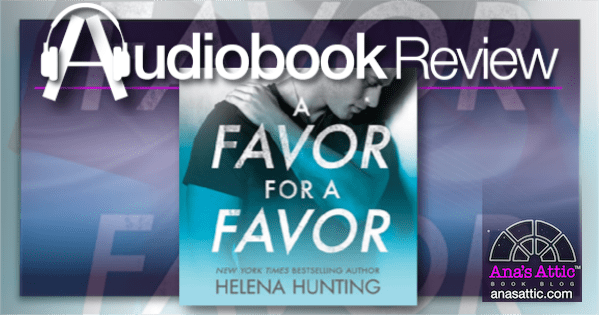 Audiobook – A Favor for a Favor by Helena Hunting