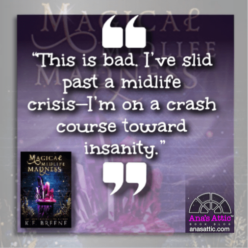 quote from Magical Midlife Madness