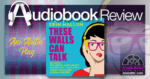 These Walls Can Talk by Erin Mallon - Audio Review