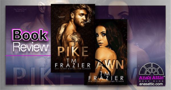 Pike and Pawn by T.M. Frazier Review