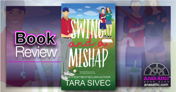 Swing and a Mishap by Tara Sivec   Book Review