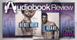 Rebel Heir and Rebel Heart by Vi Keeland and Penelope Ward | Audiobook Review