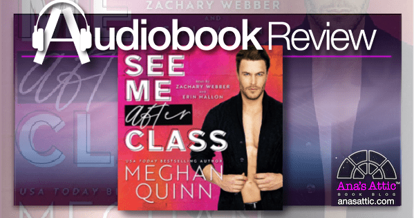 See Me After Class by Meghan Quinn | Audiobook Review