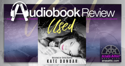 Used by Kate Dunbar Audiobook Review