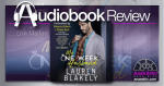 My One Week Husband by Lauren Blakely | Audiobook Review