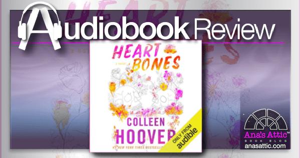 Heart Bones by Colleen Hoover | Audiobook Review
