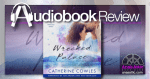 Wrecked Palace by Catherine Cowles | Audiobook Review